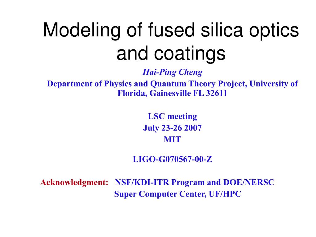 modeling of fused silica optics and coatings l.