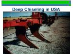 deep chiseling in usa
