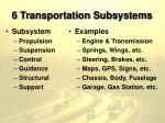 6 transportation subsystems10