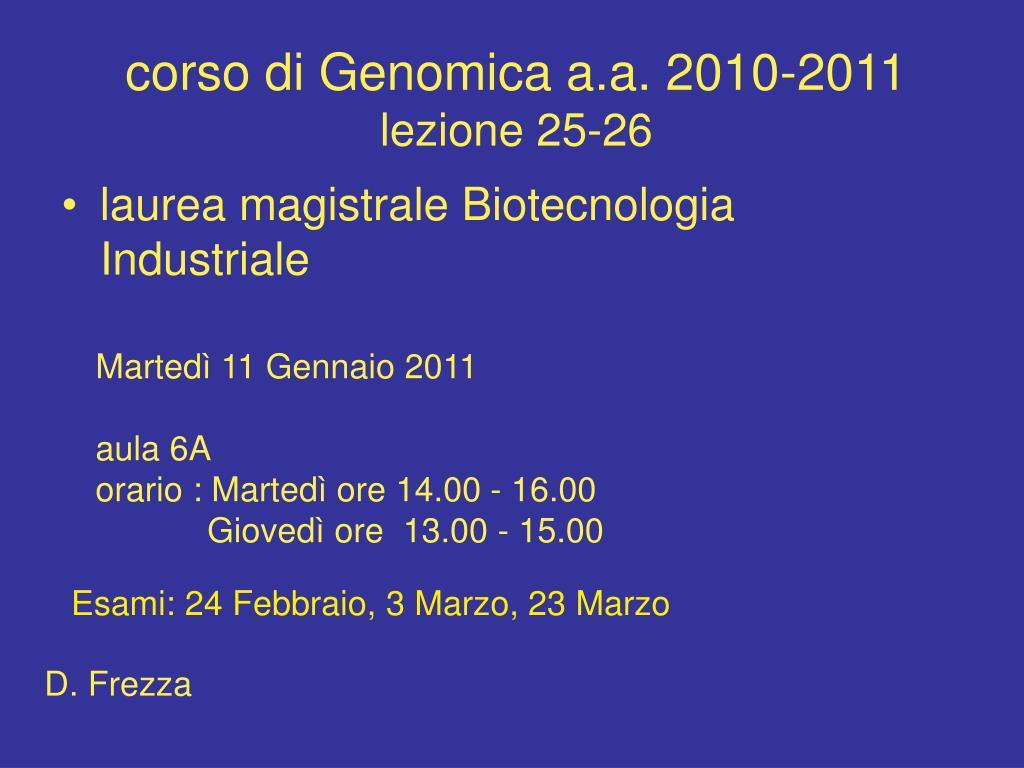 corso di genomica a a 2010 2011 lezione 25 26 l.
