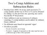 two s comp addition and subtraction rules