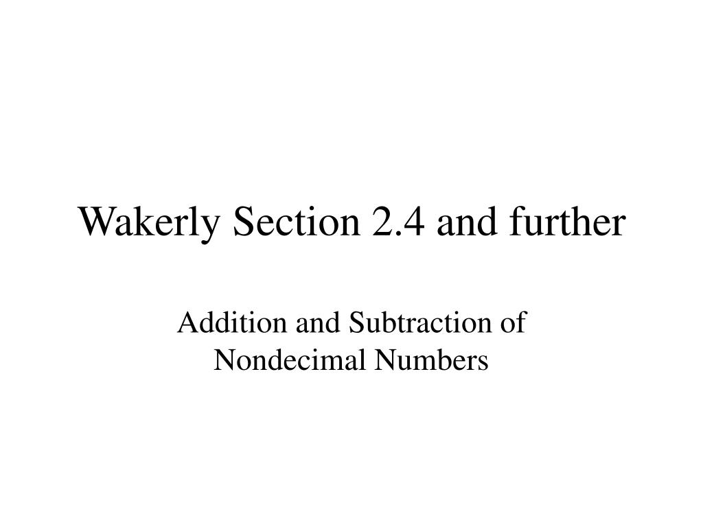 wakerly section 2 4 and further l.