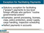 exception for facilitating payments