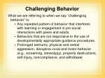challenging behavior