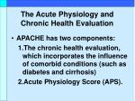 the acute physiology and chronic health evaluation