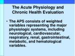 the acute physiology and chronic health evaluation17