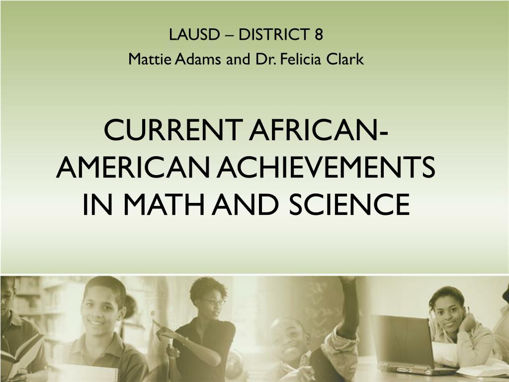 lausd district 8 mattie adams and dr felicia clark l.