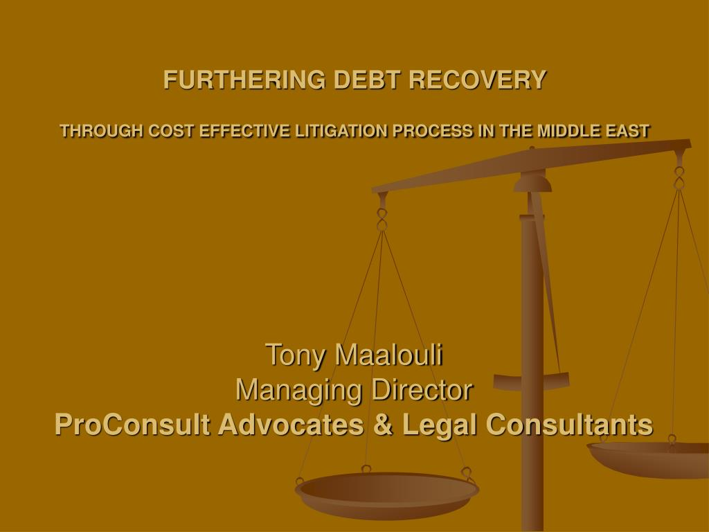 furthering debt recovery through cost effective litigation process in the middle east l.