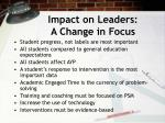 impact on leaders a change in focus