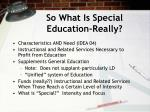 so what is special education really