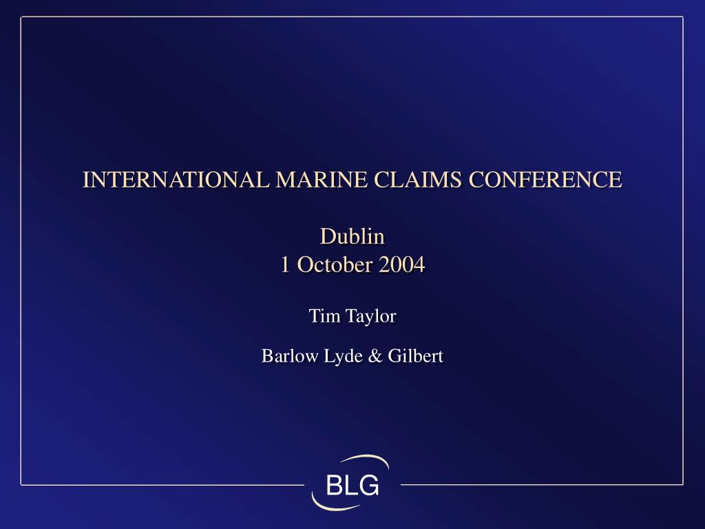 international marine claims conference dublin 1 october 2004 l.