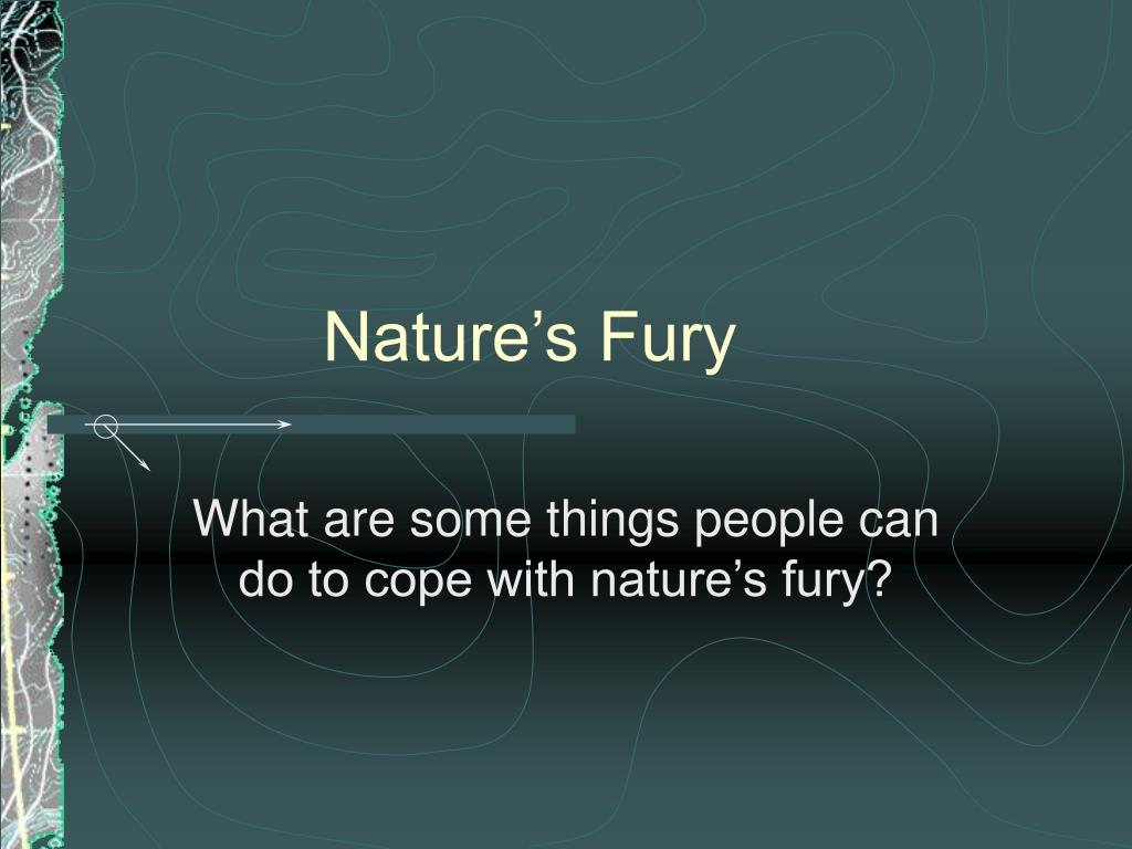 nature s fury l.