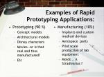 examples of rapid prototyping applications