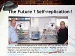 the future self replication