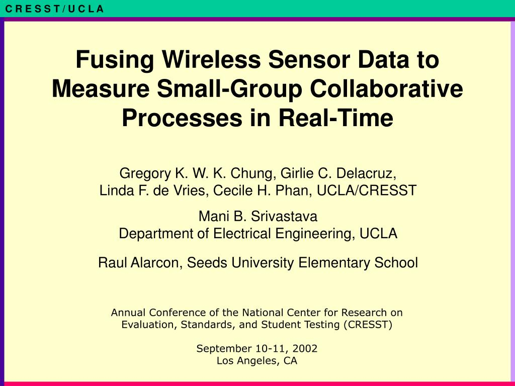 fusing wireless sensor data to measure small group collaborative processes in real time l.