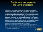 quote from our paper to the iaru presidents