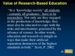 value of research based education