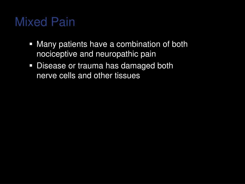 Mixed Pain