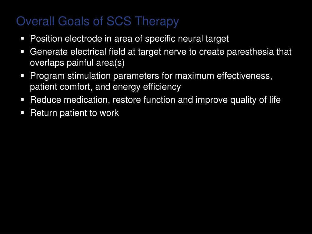 Overall Goals of SCS Therapy