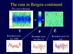the rain in bergen continued