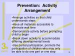 prevention activity arrangement