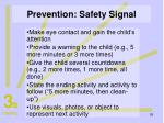 prevention safety signal