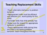 teaching replacement skills