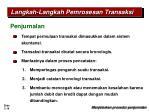 langkah langkah pemrosesan transaksi19