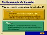 the components of a computer10