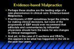 evidence based malpractice