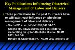 key publications influencing obstetrical management of labor and delivery