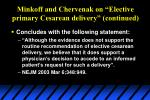 minkoff and chervenak on elective primary cesarean delivery continued