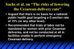 sachs et al on the risks of lowering the cesarean delivery rate