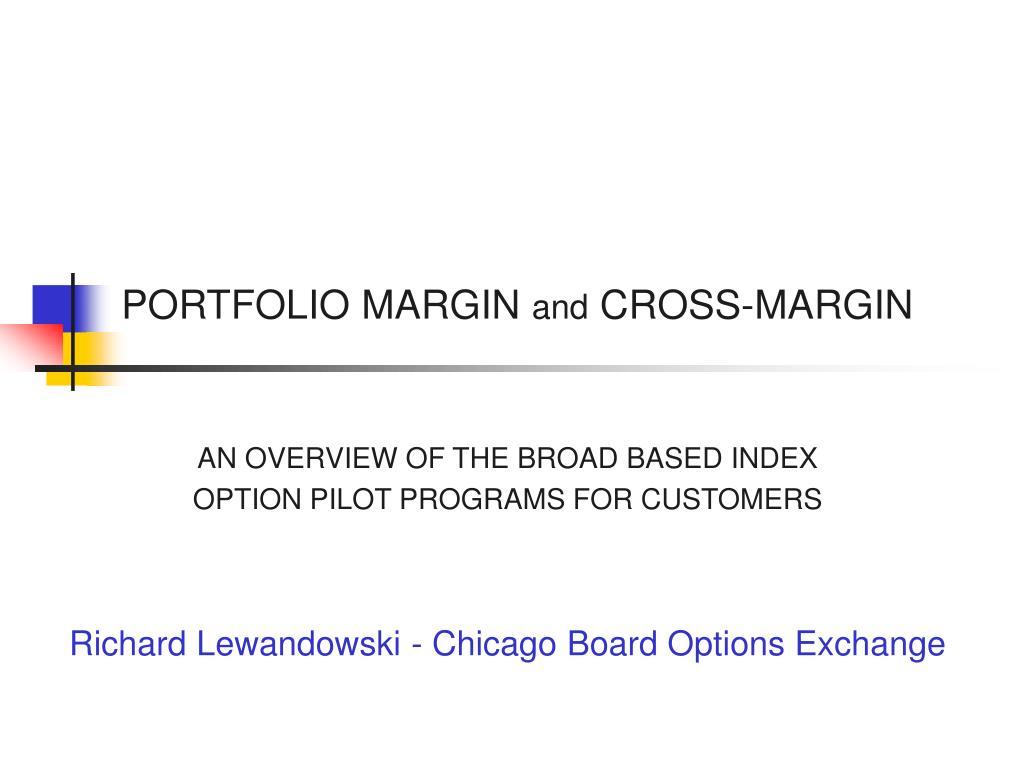 portfolio margin and cross margin l.