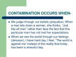 contamination occurs when