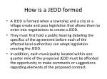 how is a jedd formed