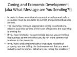 zoning and economic development aka what message are you sending