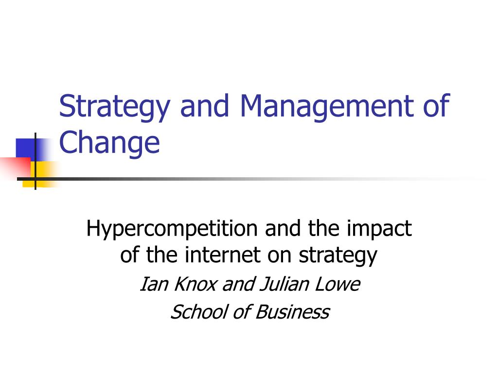 strategy and management of change l.