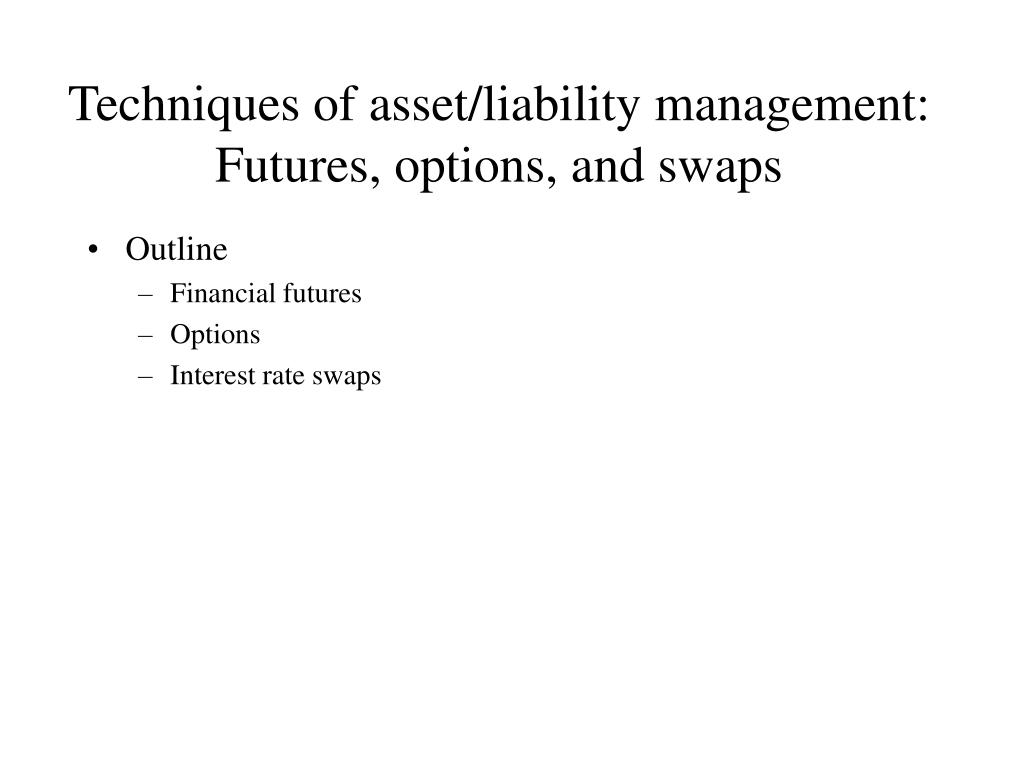 techniques of asset liability management futures options and swaps l.