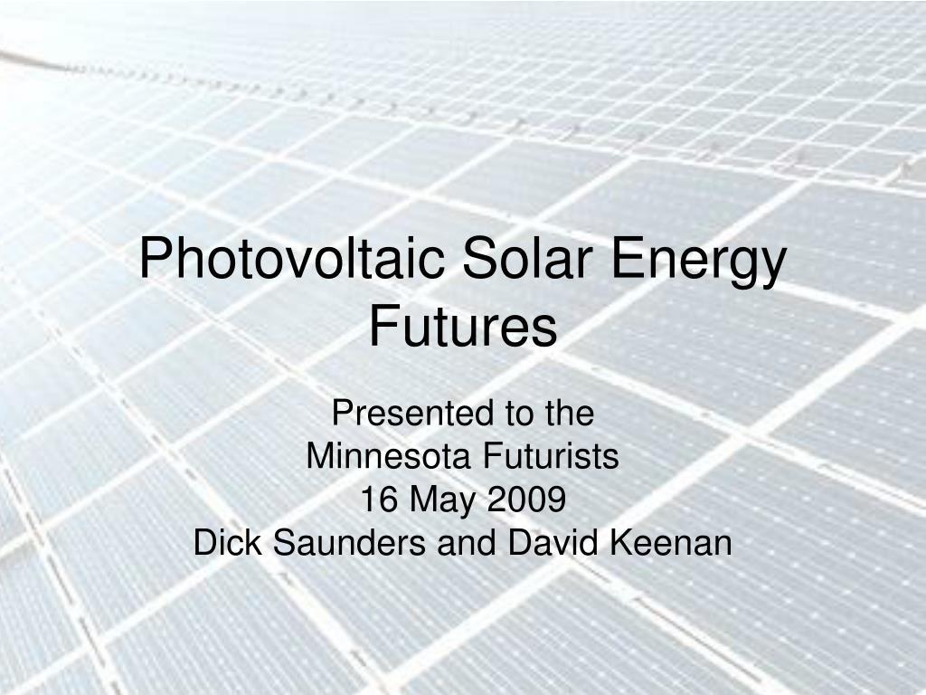 photovoltaic solar energy futures l.