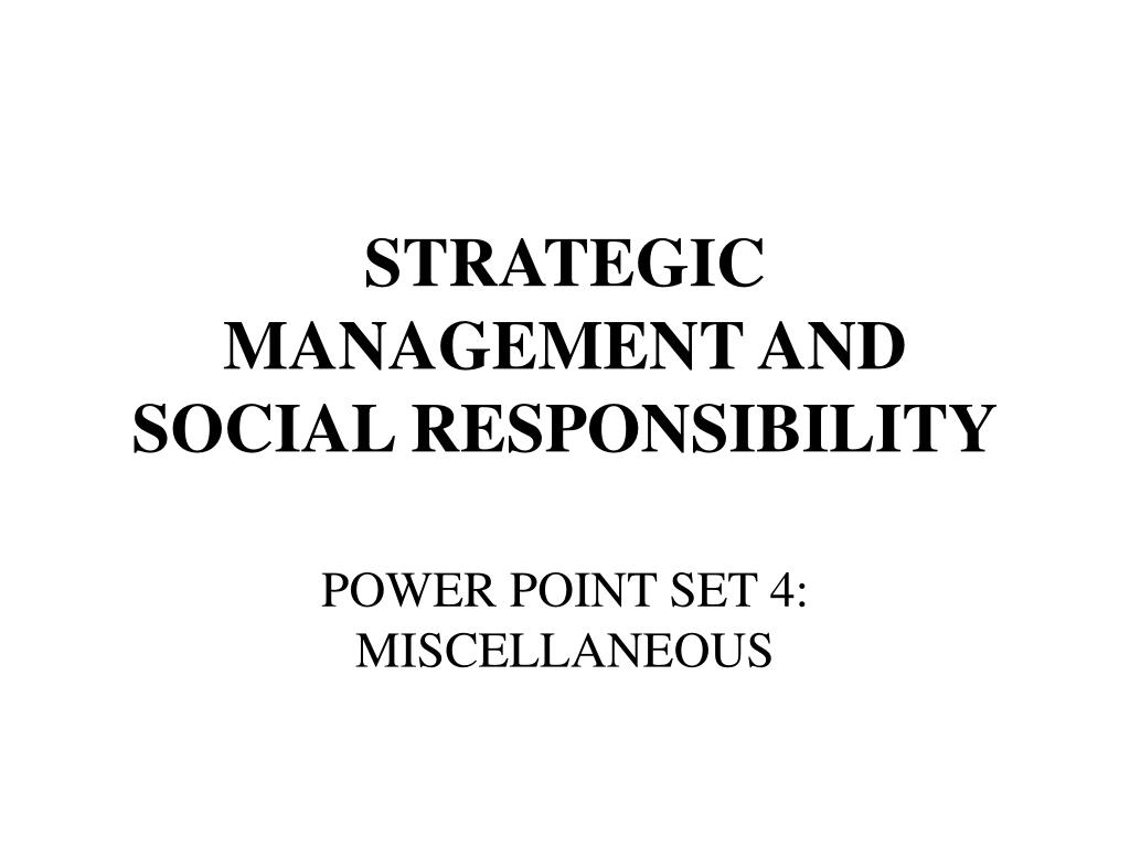 strategic management and social responsibility l.