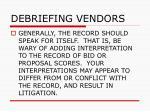 debriefing vendors68