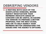 debriefing vendors70