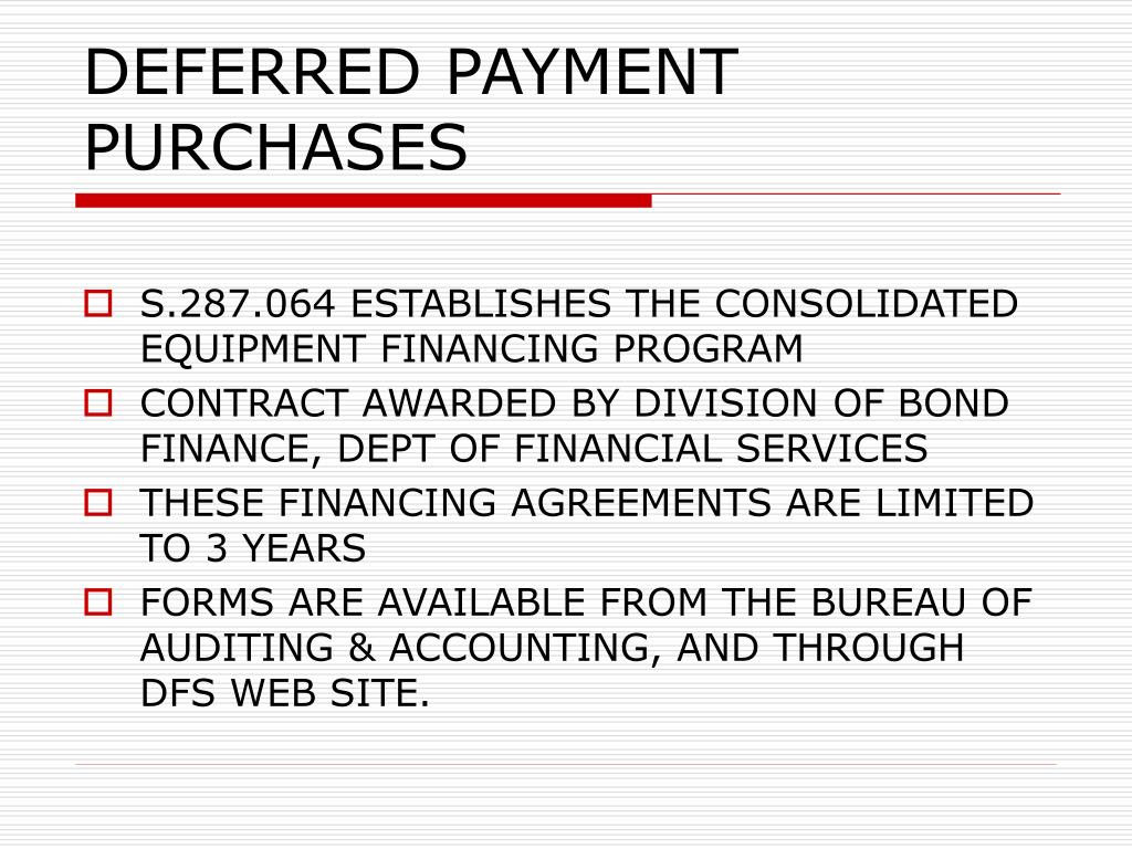 DEFERRED PAYMENT PURCHASES