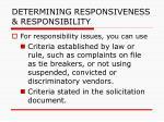determining responsiveness responsibility101