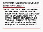 determining responsiveness responsibility97