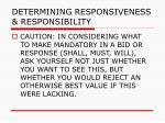 determining responsiveness responsibility98
