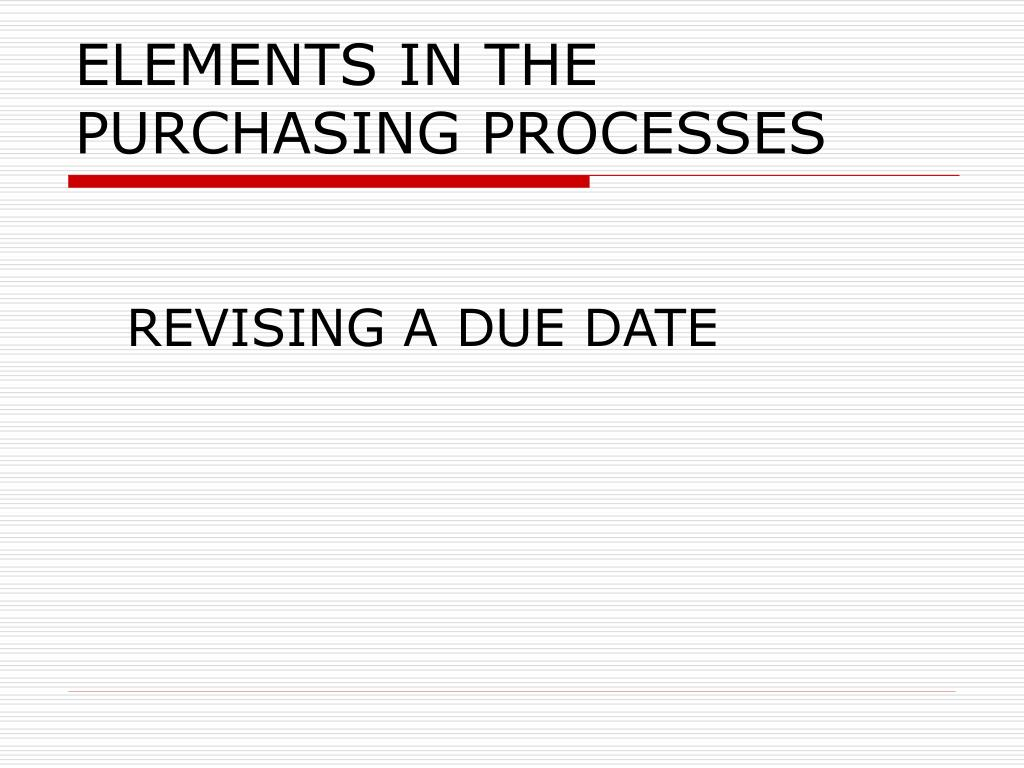 ELEMENTS IN THE PURCHASING PROCESSES