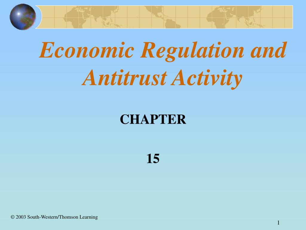 economic regulation and antitrust activity l.