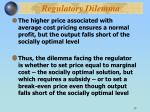 regulatory dilemma13